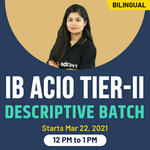IB ACIO Tier II - Descriptive Batch   Bilingual Live Classes By Adda247