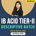 IB ACIO Tier II - Descriptive Batch | Bilingual Live Classes By Adda247