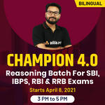 Champion 4.0 Batch for SBI Exams Reasoning Live Classes | Bilingual