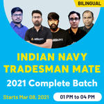 Indian Navy Tradesman Mate 2021 Complete Batch | Bilingual Live classes by Adda247