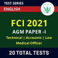 FCI Assistant General Manager (Technical | Accounts | Law | Medical Officer) Paper-I 2021 Online Test Series