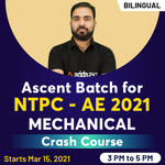 Ascent Batch for NTPC - AE (Mechanical) 2021 - Crash Course | Bilingual Live Classes by Adda247