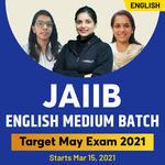 JAIIB Target Batch May 2021 (PPB+AFB+LRB)   Live Classes + Mock Test   English Medium