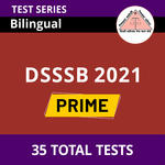 DSSSB Prime Pack for Personal Assistant, JE Electrical, JE Mechanical and Special Educator 2021 Online Test Series