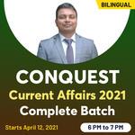 CONQUEST Current Affairs 2021 Complete Batch | Bilingual Live Class By Adda247