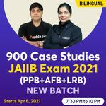 900 Case Studies   JAIIB Exam 2021 (PPB + AFB + LRB) New Batch   Bilingual Live Classes By Adda247