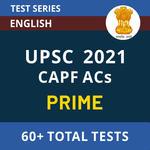 UPSC CAPF ACs Prime 2021 Online Test Series