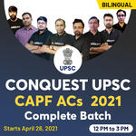 CONQUEST UPSC CAPF ACs 2021 Complete Batch | Bilingual Live Classes By Adda247