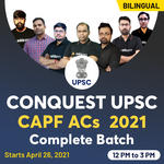 CONQUEST UPSC CAPF ACs 2021 Complete Batch | Bilingual Live Classes By Adda247