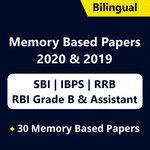 SBI PO | Clerk, IBPS PO | Clerk, IBPS RRB PO | Clerk, RBI Assistant | Grade B Memory Based Papers 2021 Online Test Series