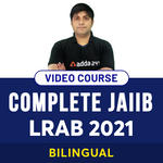 COMPLETE JAIIB LRAB 2O21 VIDEO COURSE