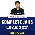 COMPLETE JAIIB LRAB 2O21 VIDEO COURSE