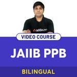 COMPLETE JAIIB PPB 2O21 VIDEO COURSE
