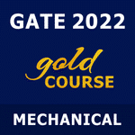 GATE Mechanical Gold Course 2022