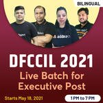 DFCCIL 2021 Batch For Executive Post | Complete Batch | Bilingual (Hinglish) Live Classes by Adda247