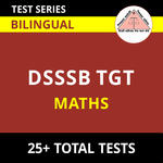 DSSSB TGT Maths 2021 Online Test Series