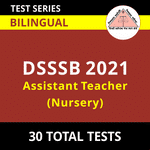 DSSSB Assistant Teacher (Nursery) 2021 Online Test Series