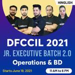 DFCCIL 2021 - Junior Executive Batch 2.0 | Operations and BD | Hinglish