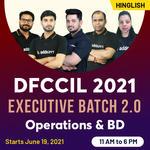 DFCCIL 2021 - Executive Batch 2.0 | Operations and BD | Hinglish