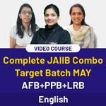 COMPLETE JAIIB COMBO TARGET BATCH MAY ENGLISH MEDIUM (AFB+PPB+ LRB) VIDEO COURSE