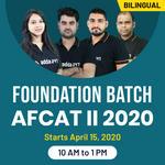 FOUNDATION BATCH | AFCAT II 2020 | Bilingual | Live Classes