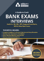 A Guide To Crack Bank Exams Interviews for SBI PO, IBPS PO , RRB PO and others 2020-2021 (Second Edition eBook By Adda247)
