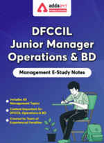 Management E-Study Notes for DFCCIL Junior Manager Operations & BD