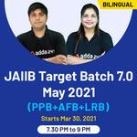 JAIIB Target Batch 7.0 May 2021 (PPB+AFB+LRB) | Live Classes | Bilingual