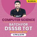 Target Computer Science | Batch for DSSSB TGT | BILINGUAL | ONLINE LIVE CLASSES