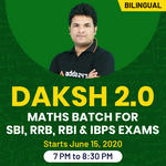 DAKSH 2.0 | Maths Batch for SBI, RRB, RBI and IBPS Exams | Bilingual | Live Classes