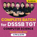 COMPLETE Batch for DSSSB TGT | Computer Science | | BILINGUAL | LIVE CLASSES