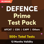 Defence Exam Online Test Series Prime Test Pack for AFCAT , CDS ,CAPF ACs ,NDA ,Airmen X & Y , Sailor Entry and Others 2021