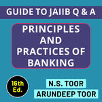 Principles and Practices of Banking for Bankers (English Medium) - Guide to JAIIB 16th Edition by NS Toor