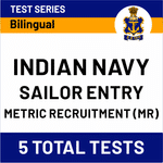 INDIAN NAVY SAILOR ENTRY METRIC RECRUITMENT (MR) ONLINE TEST SERIES