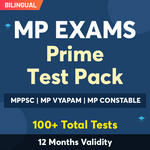MP Exam Online Test Series Prime Test Pack for MPPSC Prelims, MP Police Constable , MPPEB Group 4 & Others 2021