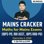 GENERAL MATHS FOR IBPS PO, RBI ASST. IBPS RRB-PO Mains exam 2020 | Bilingual Live Class