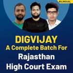 DIGVIJAY - COMPLETE RAJASTHAN HIGH COURT EXAM BATCH | Online Live Classes