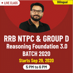 Live Online Classes of Reasoning for RRB NTPC and Group D 2020 | Complete Bilingual Foundation Batch 3.0