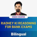Radhey ki Reasoning for Bank Exams Video Course (Bilingual)
