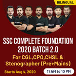SSC Complete Foundation 2020 Batch for CGL,CPO,CHSL and Stenographer (Pre+Mains) 2.O | Bilingual | Live Class