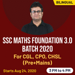 Maths for SSC CGL, CPO, and CHSL exams Live Online Classes for (Pre+Mains) 2020 | Complete Bilingual Foundation 3.0 batch