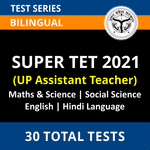 Super TET Mock Tests 2021 Prepare for UP Assistant Teacher with Online Test Series by Adda247