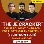 """The JE Cracker """"  SSC JE FOUNDATION BATCH FOR  ELECTRICAL ENGINEERING (Tech+Non-Tech) 