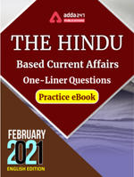 The Hindu Newspaper Based Current Affairs One-Liners February 2021 E-books Practice Questions paper