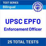 UPSC EPFO Enforcement Officer 2020 Online Test Series