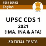 UPSC CDS 1 2021 (IMA, INA & AFA) Online Test Series