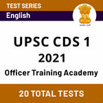 UPSC CDS 1 Officer Training Academy Online Test Series 2021