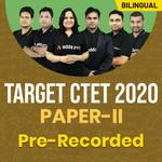 Target CTET 2020 | Paper II Batch| Bilingual | Pre Recorded Videos
