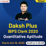 Daksh plus - IBPS Clerk 2020 Quantitative Aptitude | Bilingual Live Class