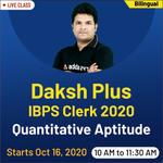 Daksh plus - IBPS Clerk 2020 Quantitative Aptitude   Bilingual Live Class
